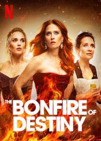 The Bonfire of Destiny (S01)