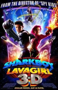 he Adventures of Sharkboy and Lavagirl 3-D