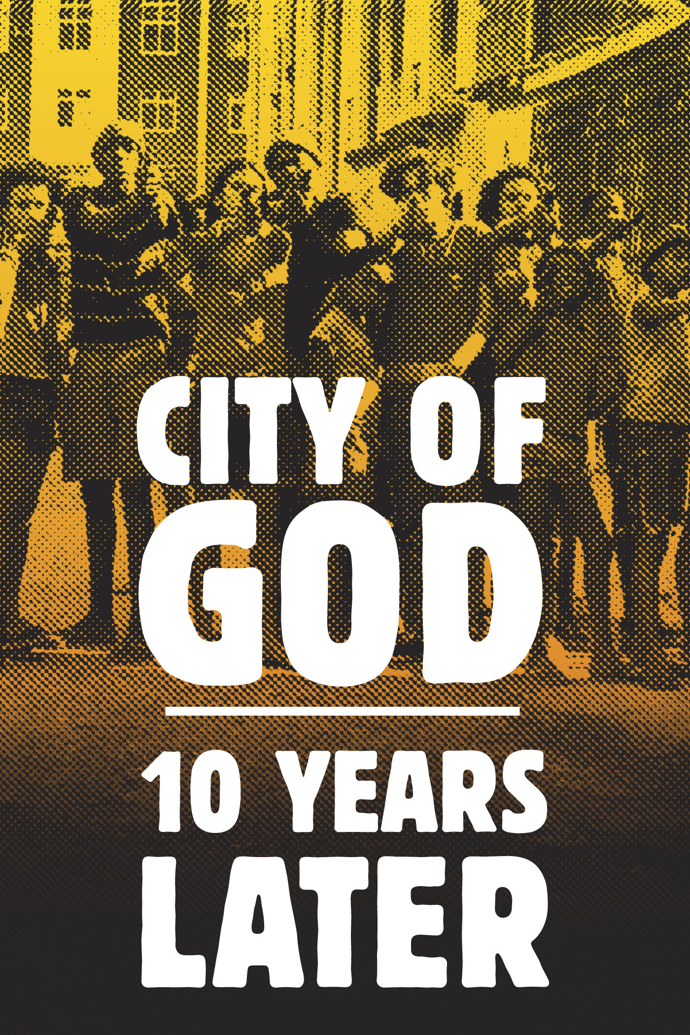 City of God -10 years later