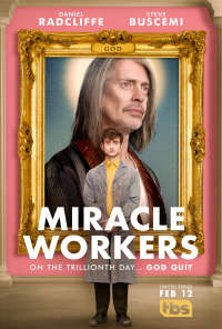 Miracle Workers (S01 - S03)
