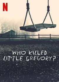 Who Killed Little Gregory? (S01)