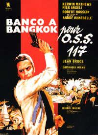 Banco à Bangkok pour OSS 117 (Shadow of Evil)